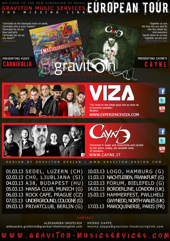 Viza & Cayne @ European Tour 2013 DESIGN BY GRAVITON DESIGN 300